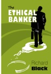 The Ethical Banker