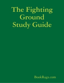 The Fighting Ground Study Guide