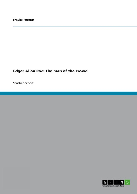edgar allan poe the man of the crowd