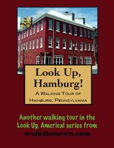 A Walking Tour of Hamburg, Pennsylvania