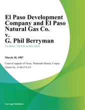 El Paso Development Company And El Paso Natural Gas Co. V. G. Phil Berryman