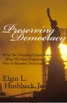 Preserving Democracy