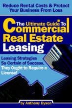 The Ultimate Guide to Commercial Real Estate Leasing