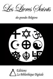 Les Livres Saints des grandes Religions