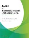Juelich V Yamazaki Mazak Optionics Corp