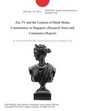 Zee TV And The Creation Of Hindi Media Communities In Singapore (Research Notes And Comments) (Report)