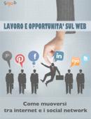 LAVORO E OPPORTUNITA' SUL WEB