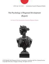 The Psychology Of Regional Development (Report)