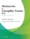 Merican Inc V Caterpillar Tractor Co