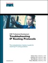 Troubleshooting IP Routing Protocols CCIE Professional Development Series