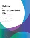 Holland V Wal-Mart Stores Inc
