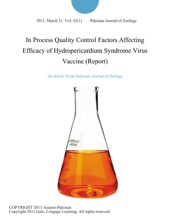 In Process Quality Control Factors Affecting Efficacy Of Hydropericardium Syndrome Virus Vaccine (Report)