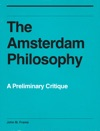 The Amsterdam Philosophy