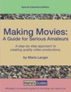 Making Movies A Guide For Serious Amateurs