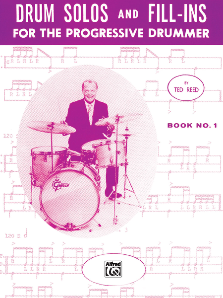 Drum Solos and Fill-Ins for the Progressive Drummer, Book 1 da Ted Reed