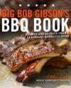 Big Bob Gibsons BBQ Book