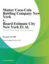 Matter Coca-Cola Bottling Company New York v. Board Estimate City New York Et Al.