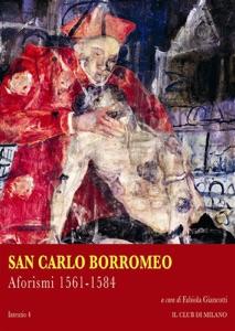 Aforismi 1561-1584 da Carlo Borromeo (san)