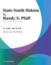 State South Dakota V Randy S Pfaff