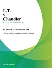 L.T. V. Chandler