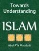 Towards Understanding Islam