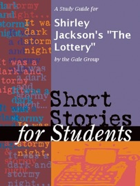 A Study Guide For Shirley Jackson S The Lottery