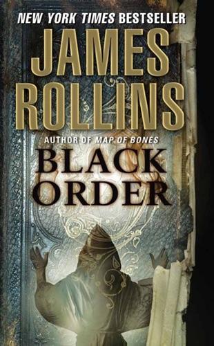 James Rollins - Black Order