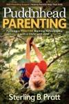 Puddnhead Parenting