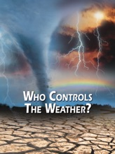 Who Controls The Weather?