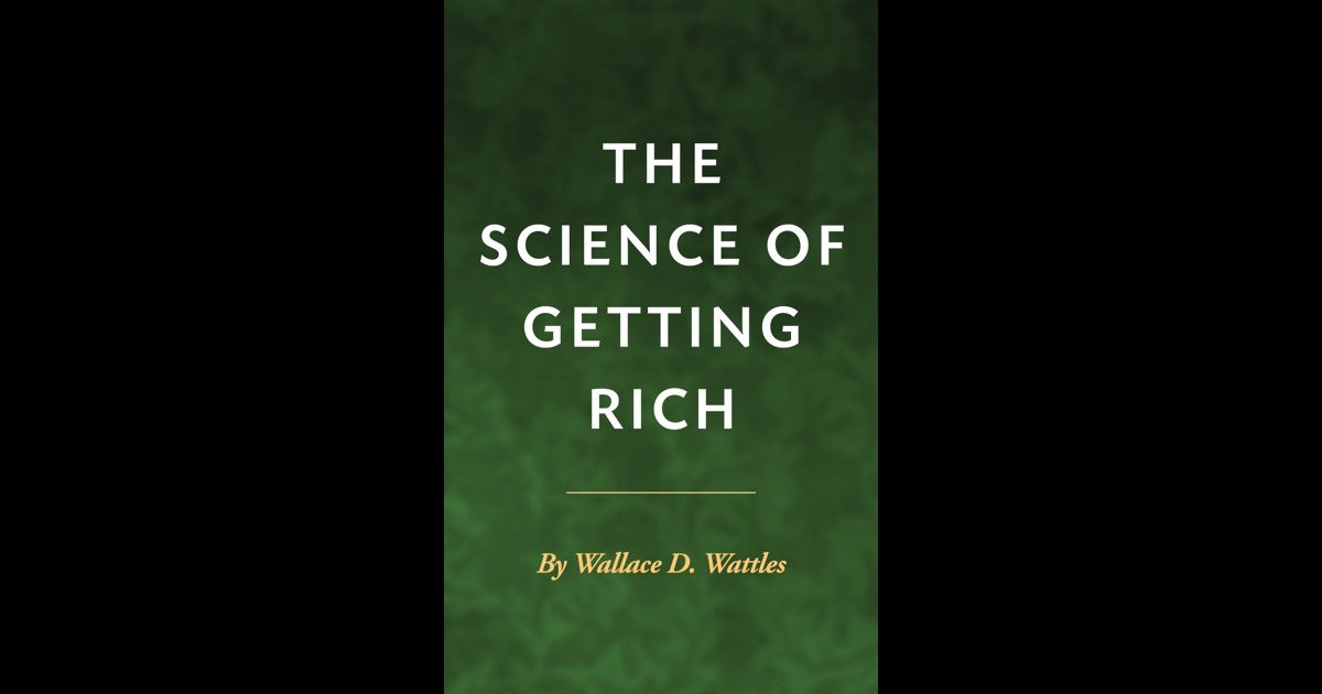 the science of getting rich Watch the science of getting rich video, with content by wallace wattles.