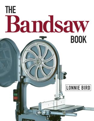 The Bandsaw Book - Lonnie Bird book
