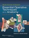 Scott-Conner  Dawson Essential Operative Techniques And Anatomy Fourth Edition