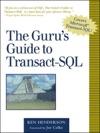 The Gurus Guide To Transact-SQL