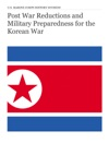 Post War Reductions And Military Preparedness For The Korean War