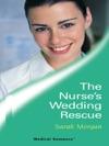 The Nurses Wedding Rescue