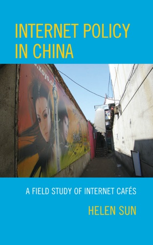Helen Sun - Internet Policy in China