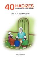 40 Hadizes Para Niños Con Cuentos