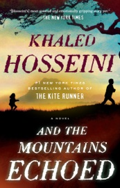 And the Mountains Echoed - Khaled Hosseini Book