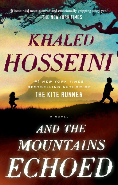 And the Mountains Echoed - Khaled Hosseini book cover