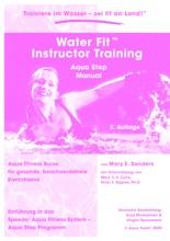 Water Fit Instructor Training - Aqua Step Manual
