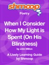 When I Consider How My Light Is Spent On His Blindness Shmoop Learning Guide