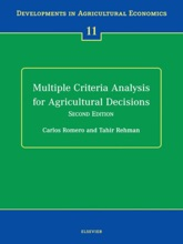 Multiple Criteria Analysis For Agricultural Decisions, Second Edition (Enhanced Edition)