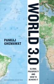 World 3.0 - Pankaj Ghemawat