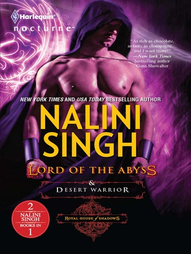 Nalini Singh - Lord of the Abyss & Desert Warrior