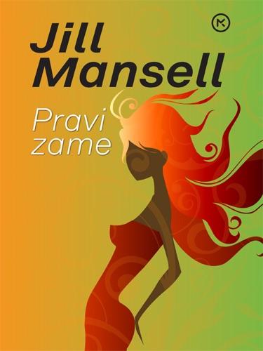 Jill Mansell - Pravi zame