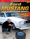 Ford Mustang Performance Projects 1964 12 - 1973