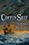 Coffin Ship The Great Irish Famine