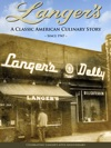 Langers Delicatessen-Restaurant A Classic American Culinary Story