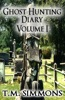 Ghost Hunting Diary Volume I