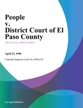 People V. District Court Of El Paso County